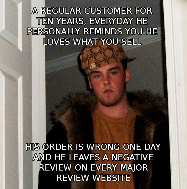 scumbag customer meme